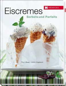 Eiscremes, Sorbets & Parfaits