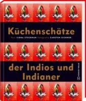 Küchenschätze der Indios