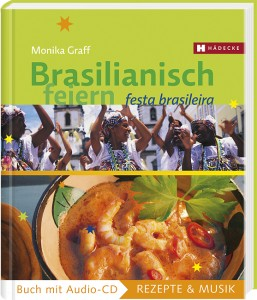 Brasilianisch feiern