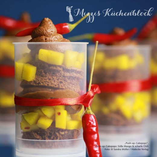 Pushup-Cakepops · Mango & Chili · Rezept der Woche