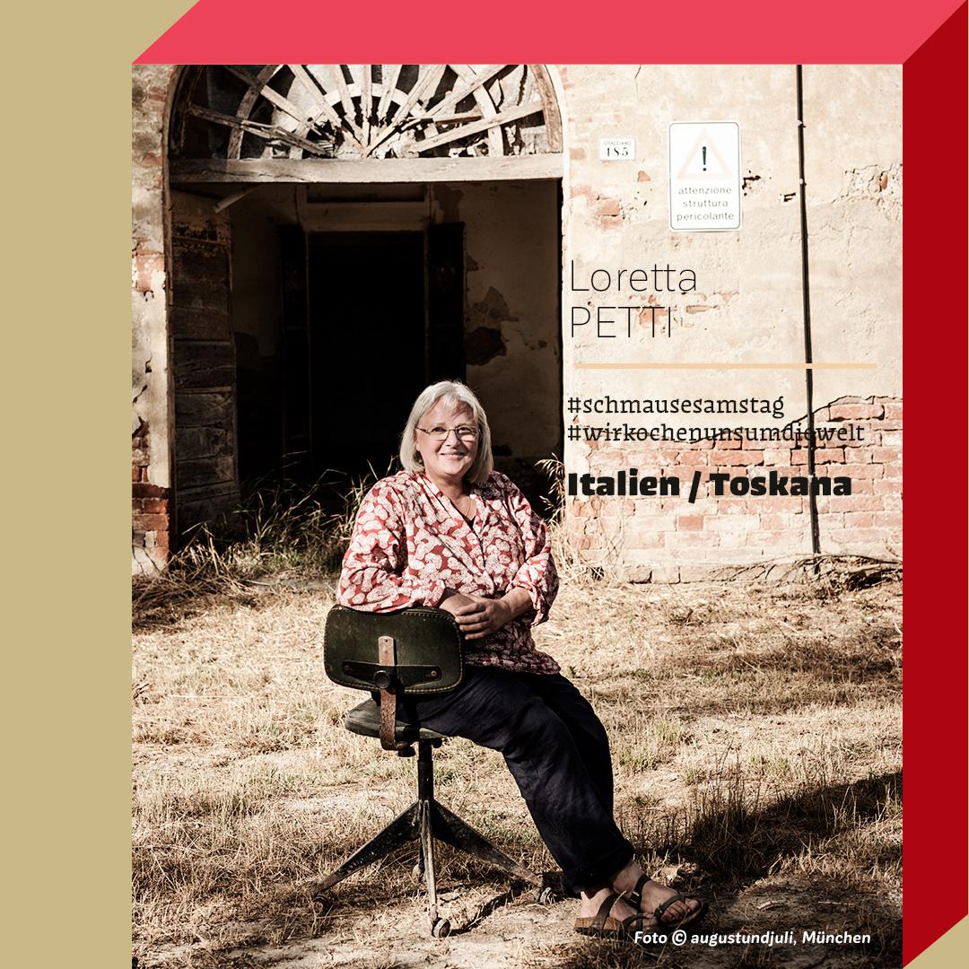 Loretta Petti in der Toskana auf dem Hof ihrer Eltern